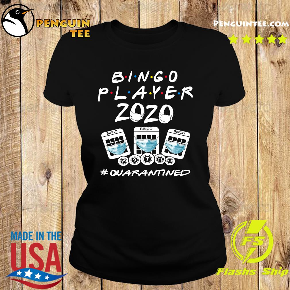 Bingo player 2020 quarantined s Ladies tee
