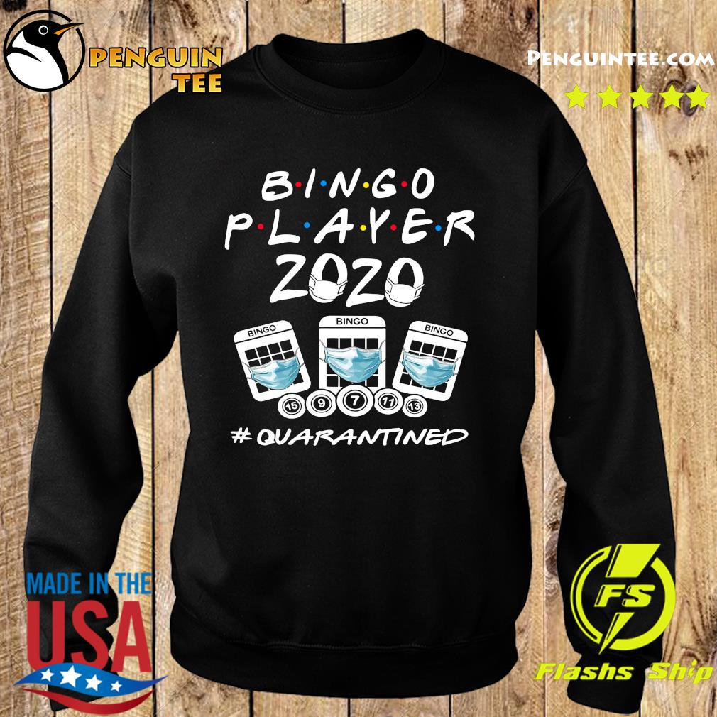 Bingo player 2020 quarantined s Sweater