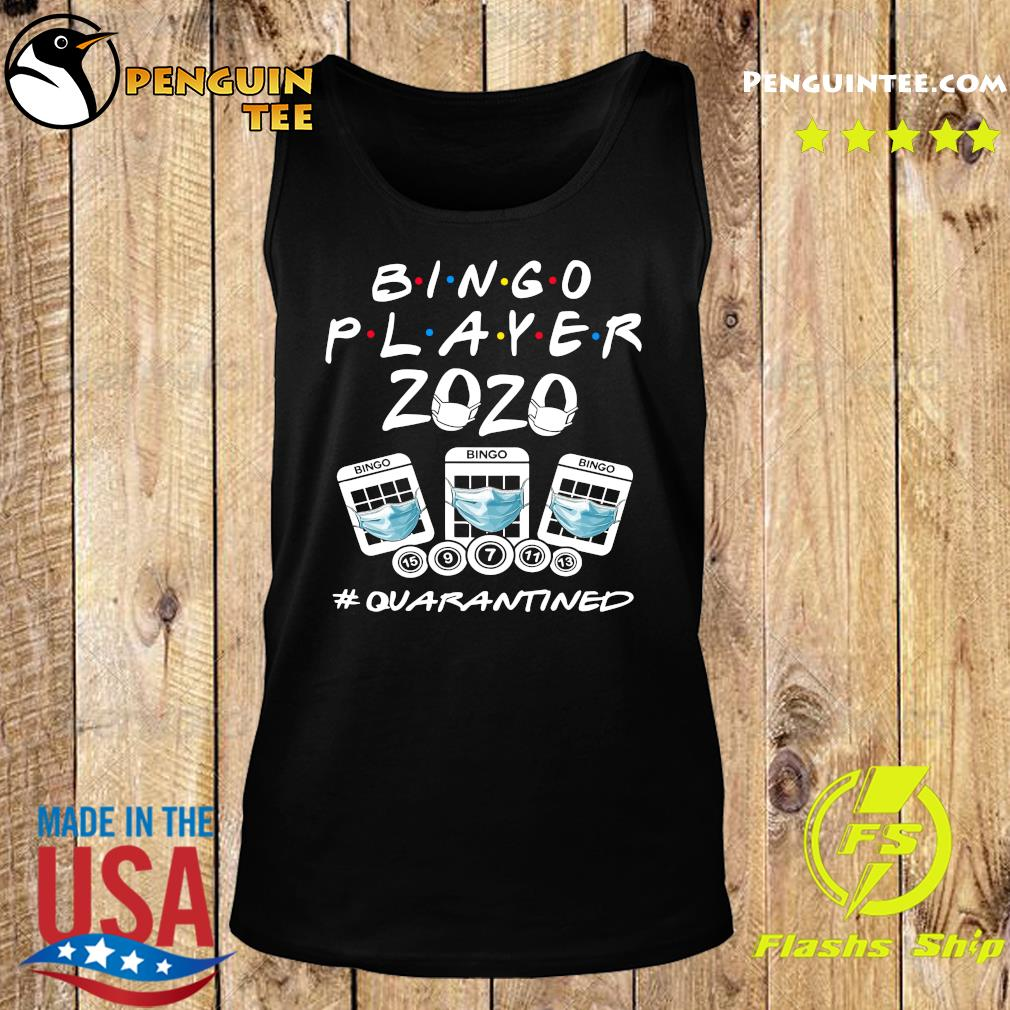 Bingo player 2020 quarantined s Tank top