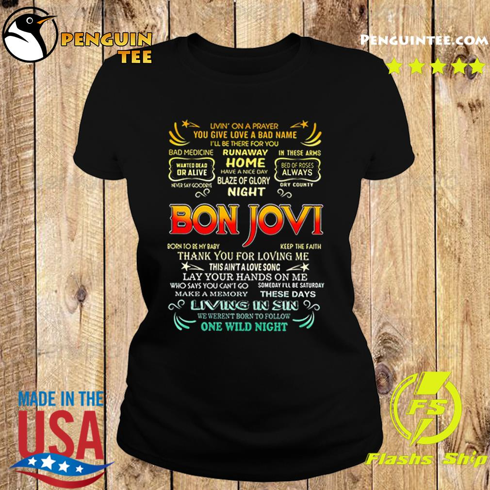 Bon Jovi livin' on a prayer you give love a bad name s Ladies tee