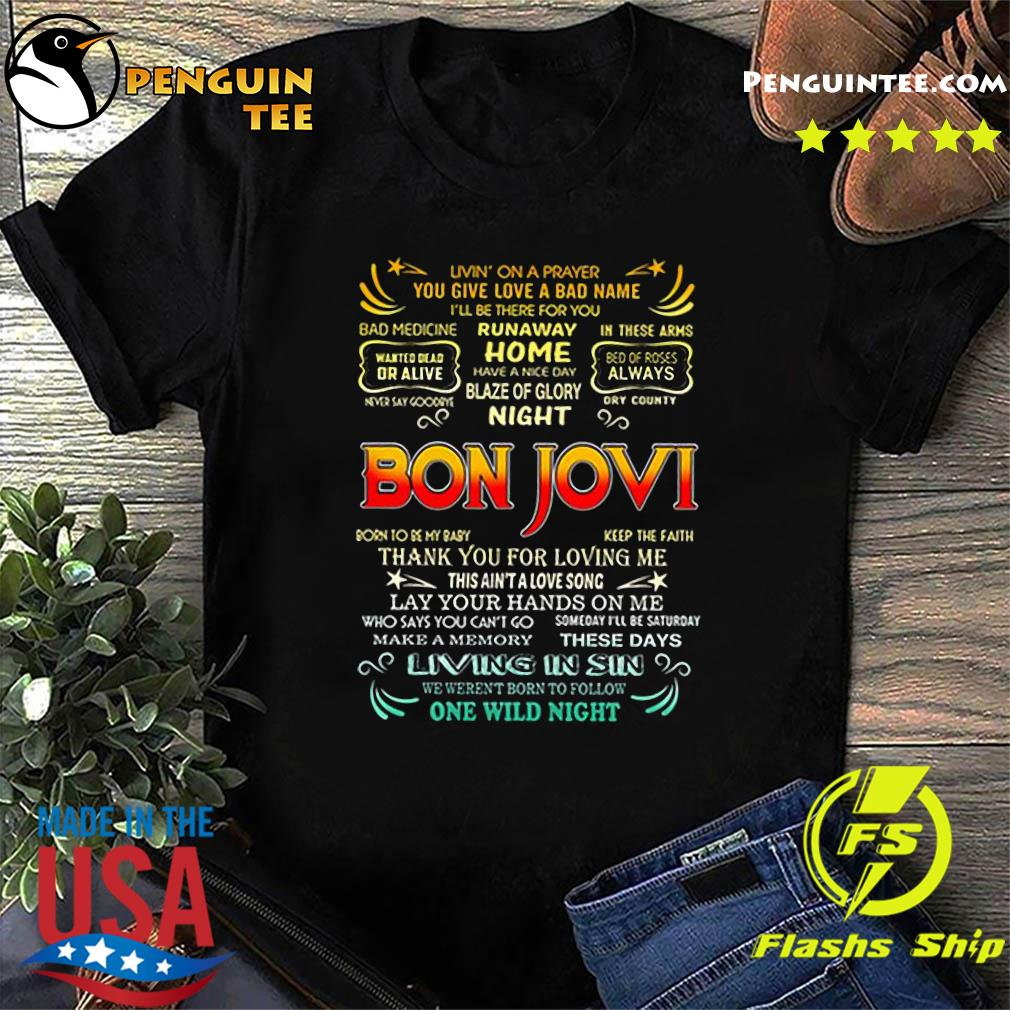 Bon Jovi livin' on a prayer you give love a bad name shirt