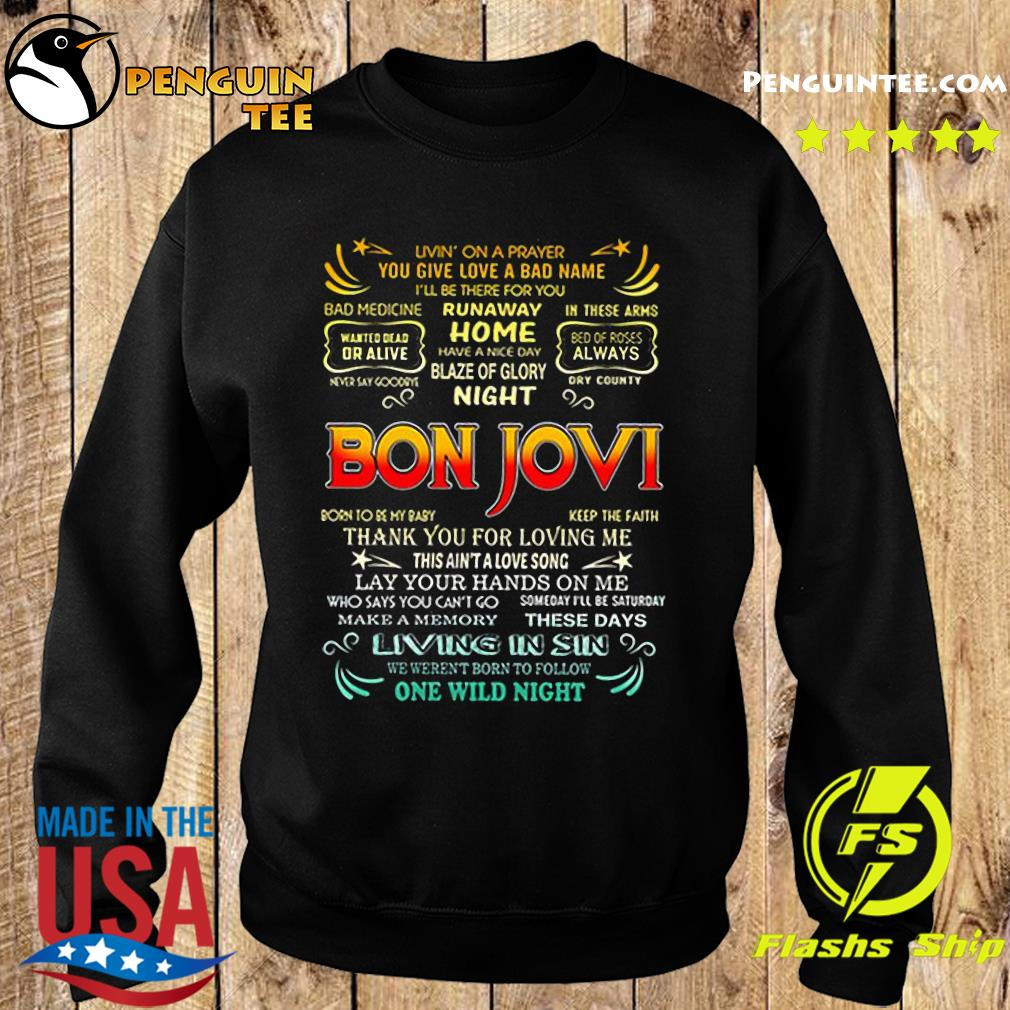 Bon Jovi livin' on a prayer you give love a bad name s Sweater