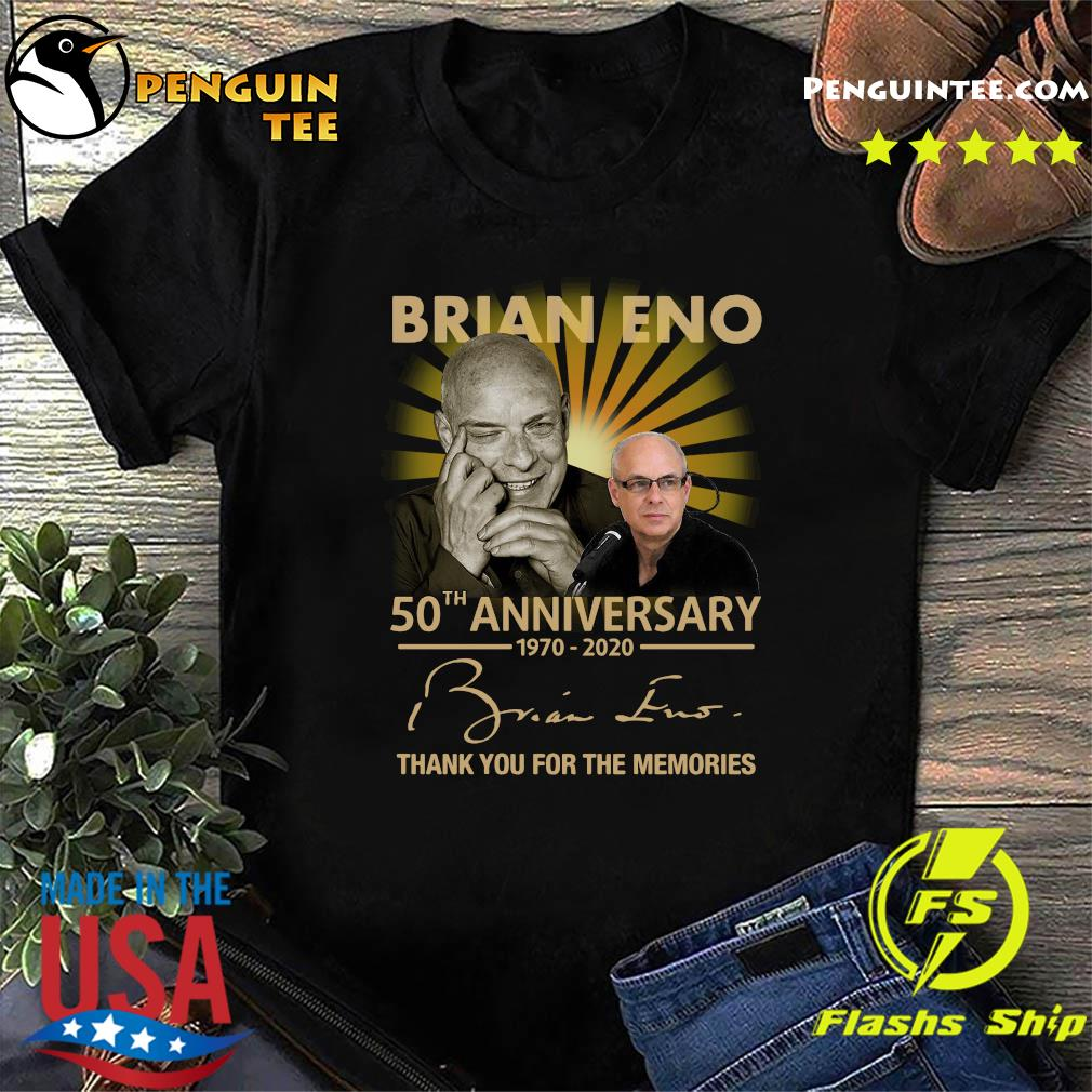 Brian eno 50th anniversary 1970 2020 thank you for the memories signature shirt