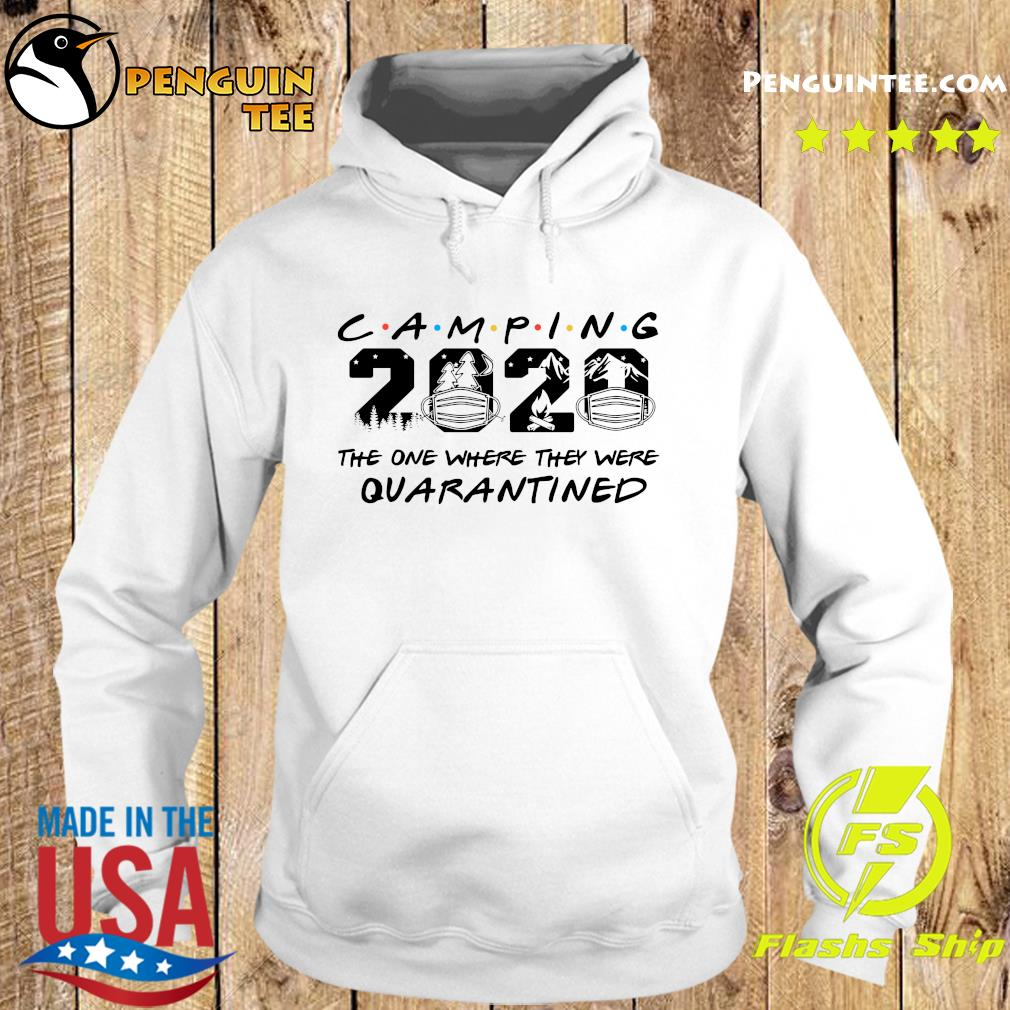 Camping 2020 the one where we were quarantined s Hoodie