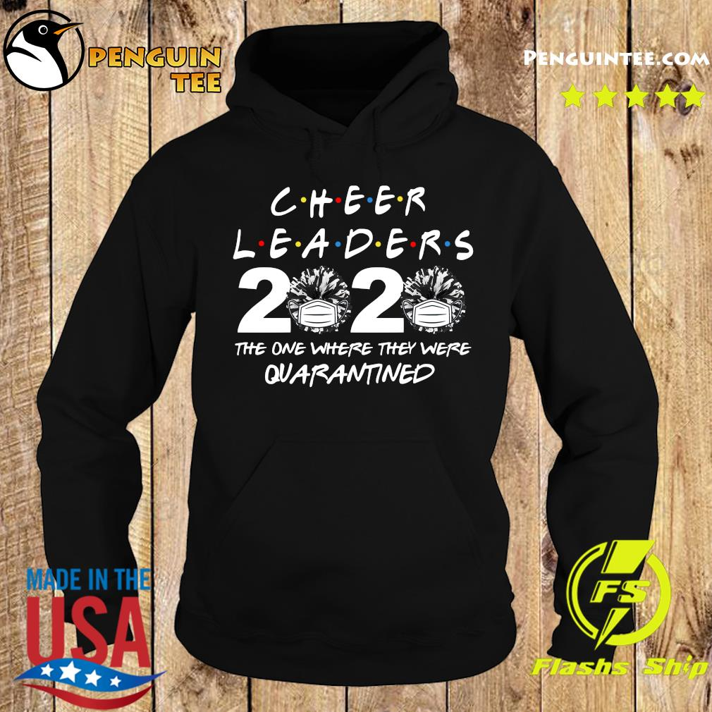 Cheerleaders 2020 the one where they were quarantined s Hoodie