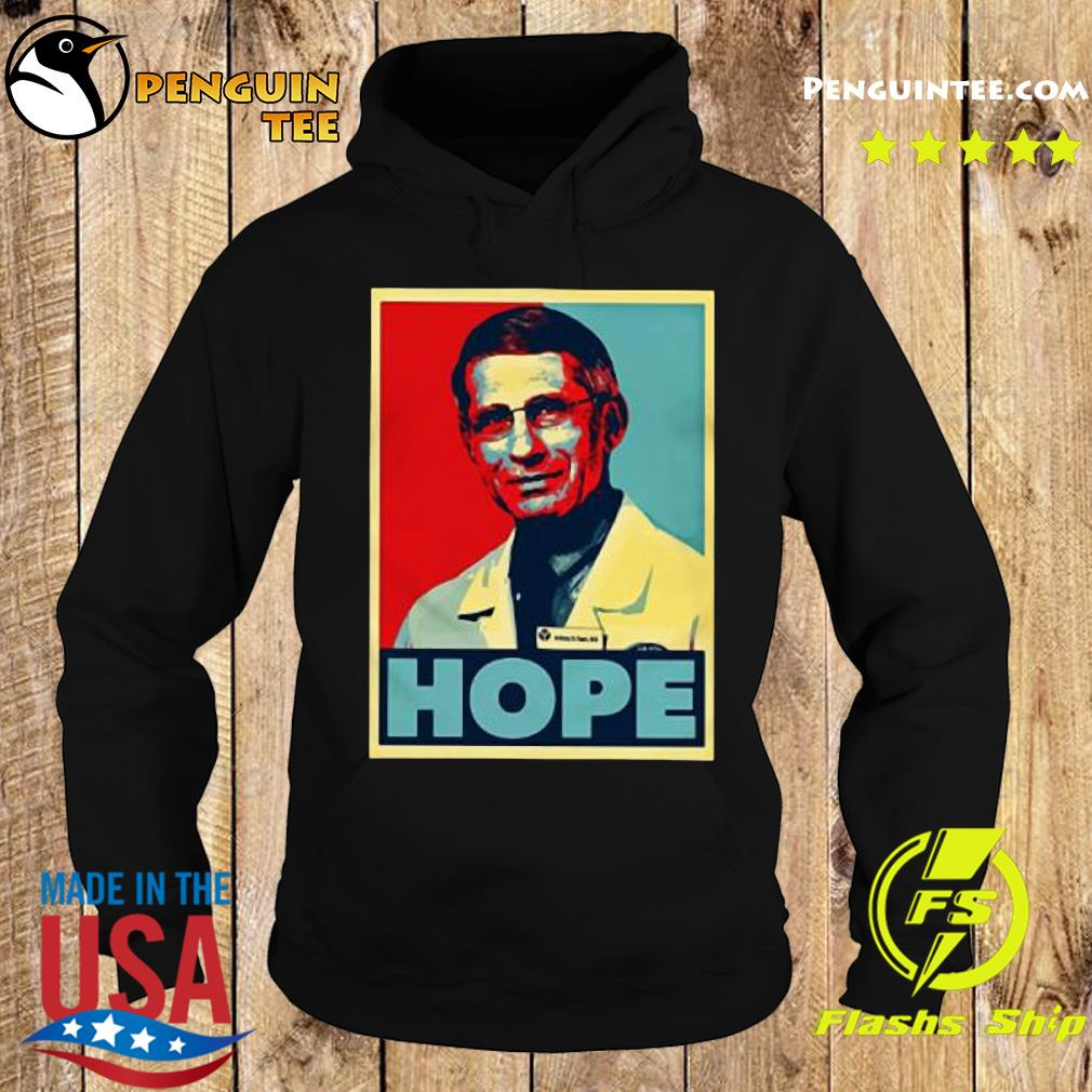 Dr Anthony Fauci Hope s Hoodie