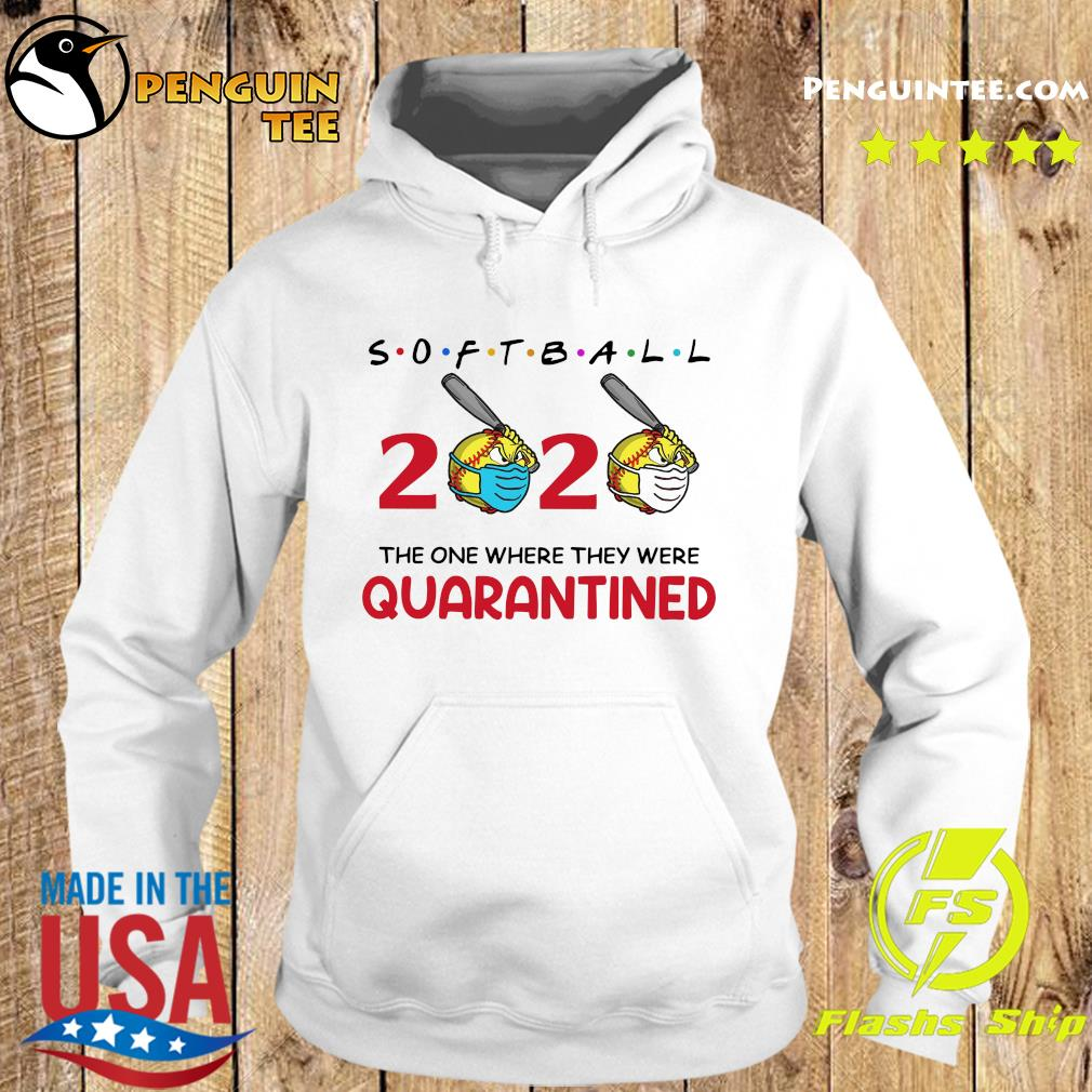 Softball 2020 the one where they were quarantined s Hoodie