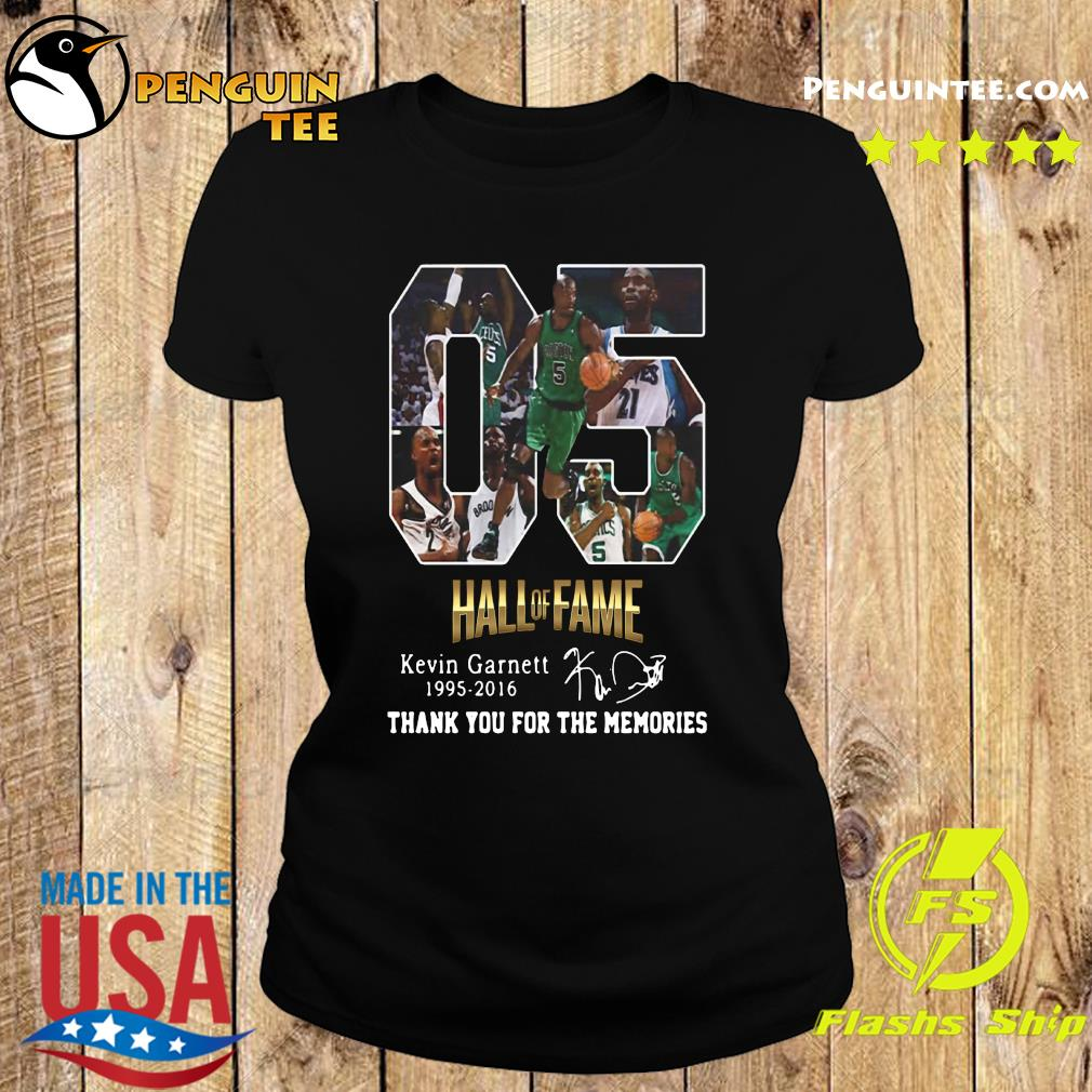 05 Hall Of Fame Kevin Garnett 1995 2016 Thank You For The Memories Signature Shirt Ladies tee