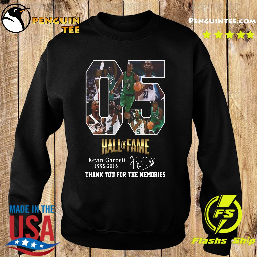 05 Hall Of Fame Kevin Garnett 1995 2016 Thank You For The Memories Signature Shirt Sweater