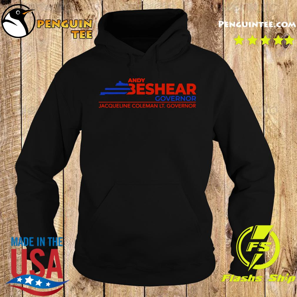 Andy Beshear Governor Jacqueline Coleman Lt Governoir Shirt Hoodie