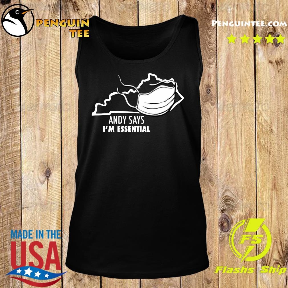 Andy Says I'm Essential Shirt Tank top