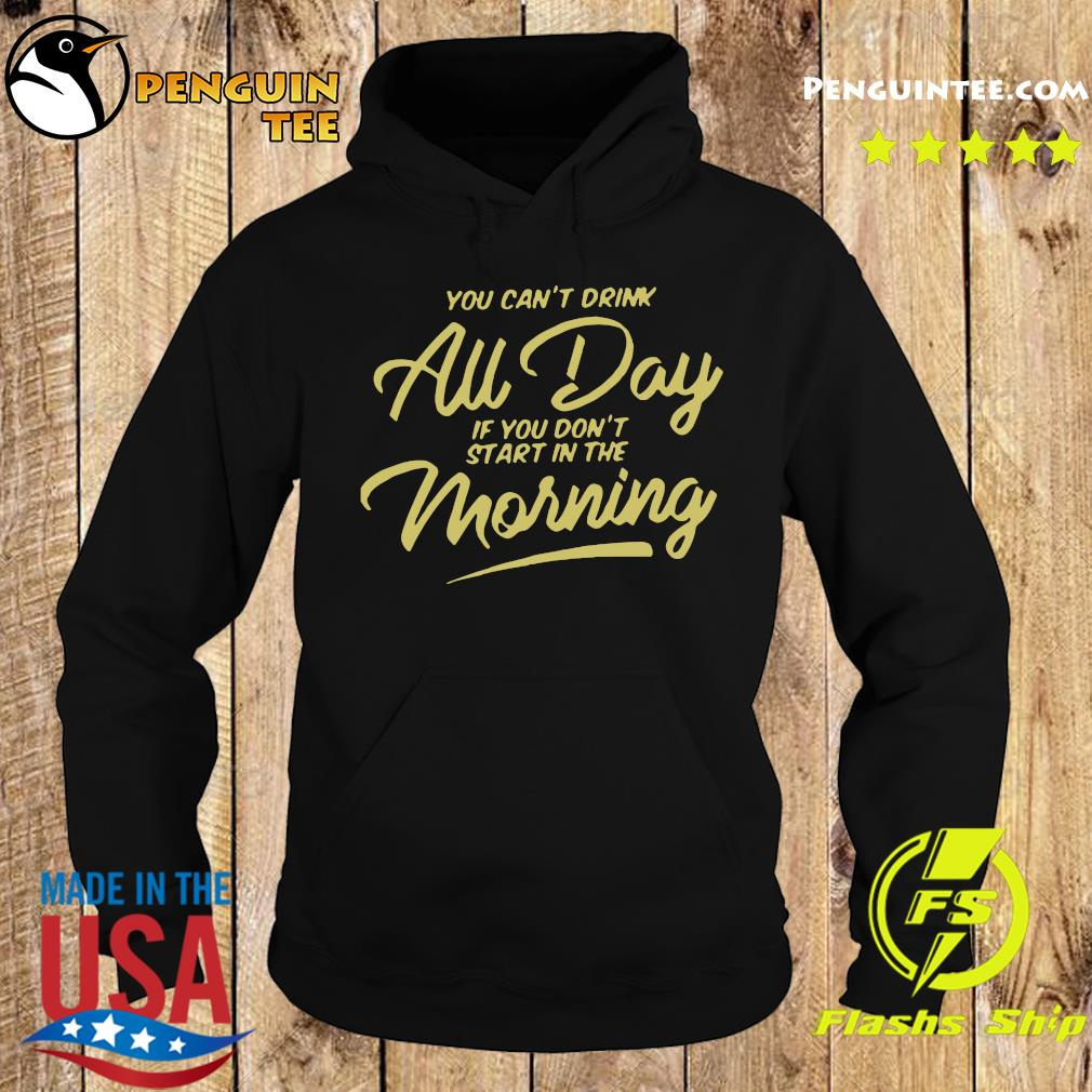 Can't Drink All Day Pocket Shirt Hoodie
