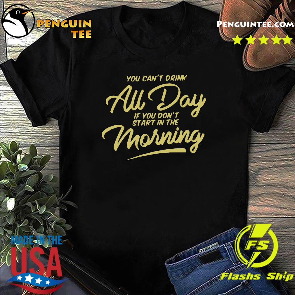 Can't Drink All Day Pocket Shirt