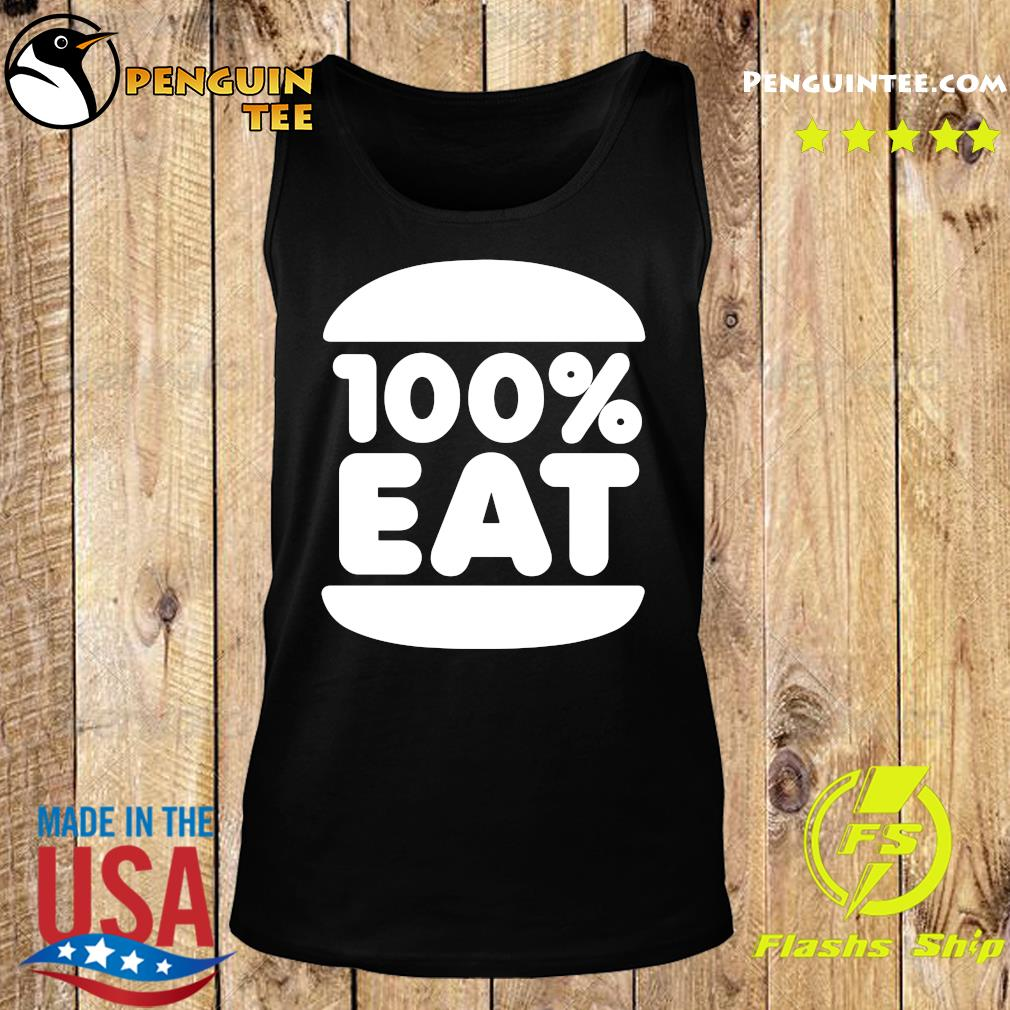 Face Jam 100 Percent Eat T-s Tank top