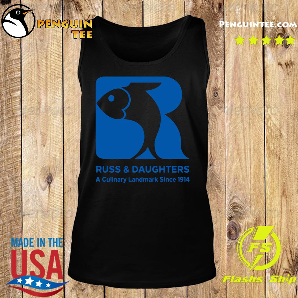 Russ And Daughters A Culinary Landmark Since 1914 Shirt Tank top