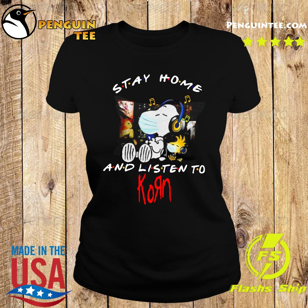 Snoopy And Woodstock Stay Home And Listen To Korn Shirt Ladies tee