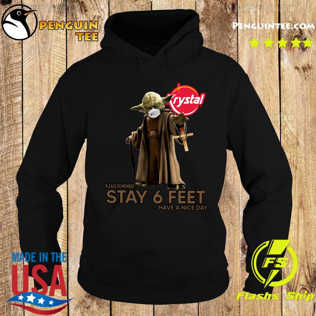 Master Yoda Face Mask Krystal Please Remember Stay 6 Feet Have A Nice Day Shirt Hoodie
