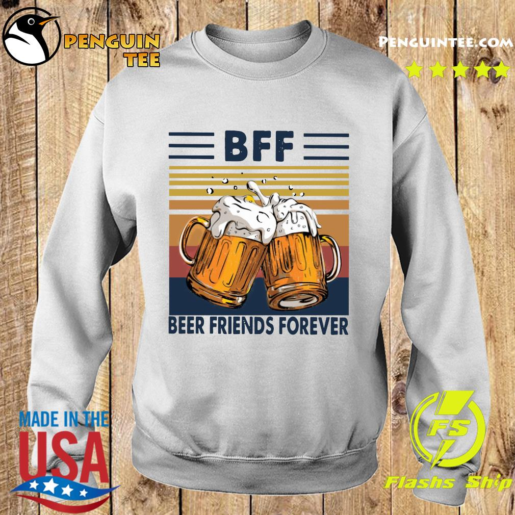 BFF Beer Friends Forever Vintage Shirt Sweater