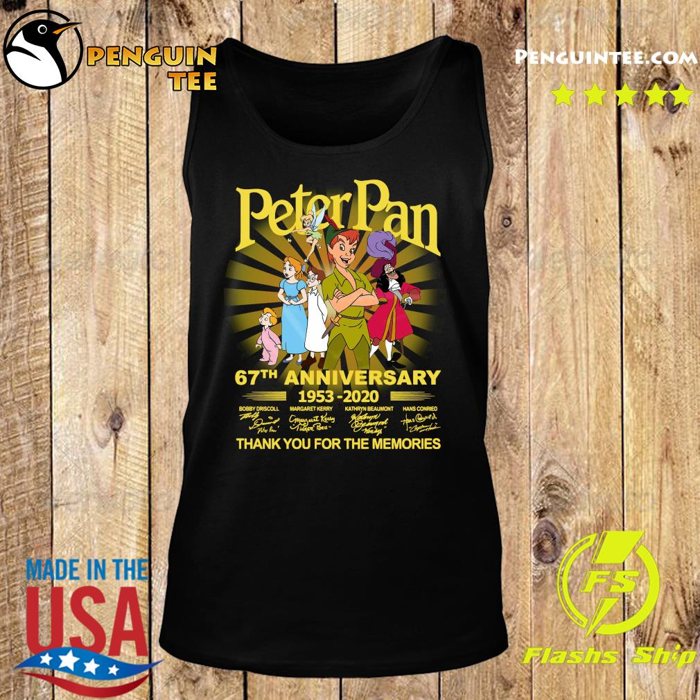 Peter Pan 67th Anniversary 1953 2020 Thank You For The Memories Signatures Shirt Tank top