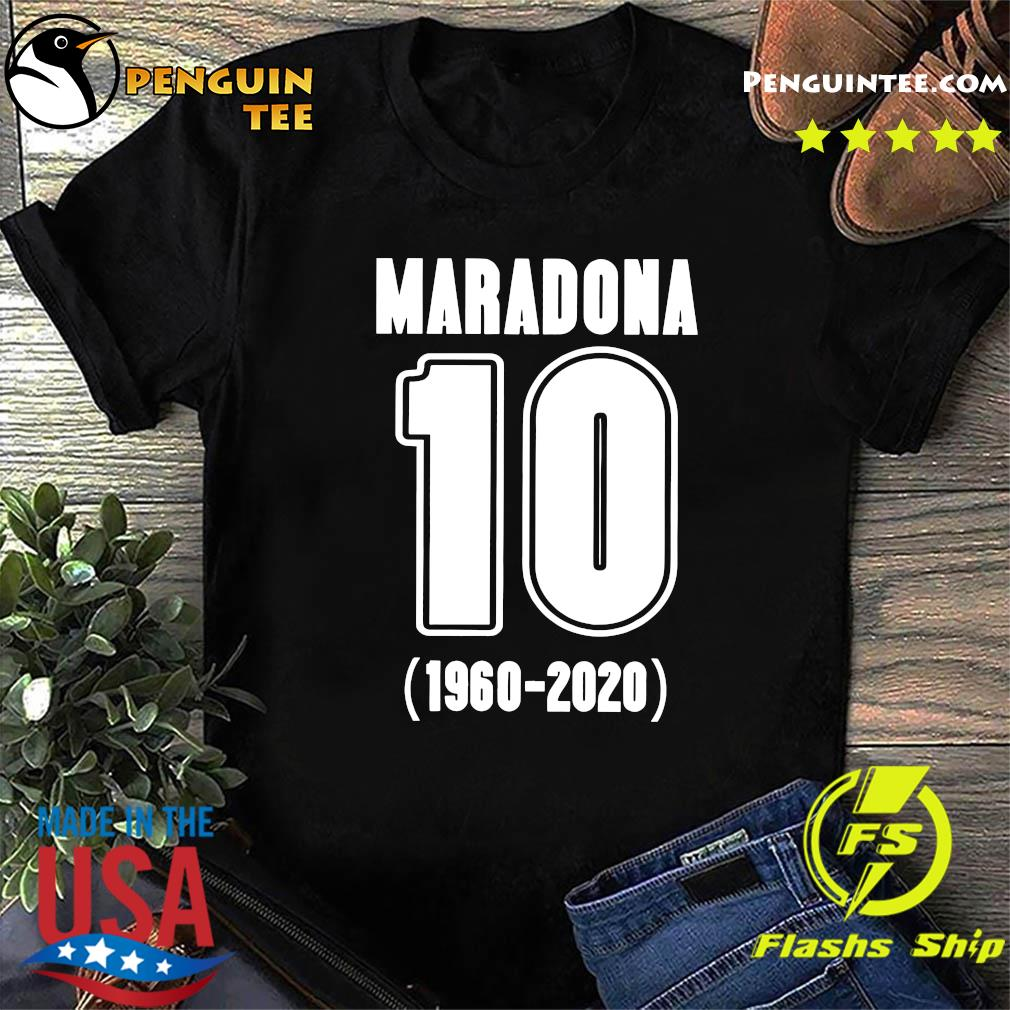 Diego Maradona 10 1960 2020 Rest In Piece Maradona Shirt