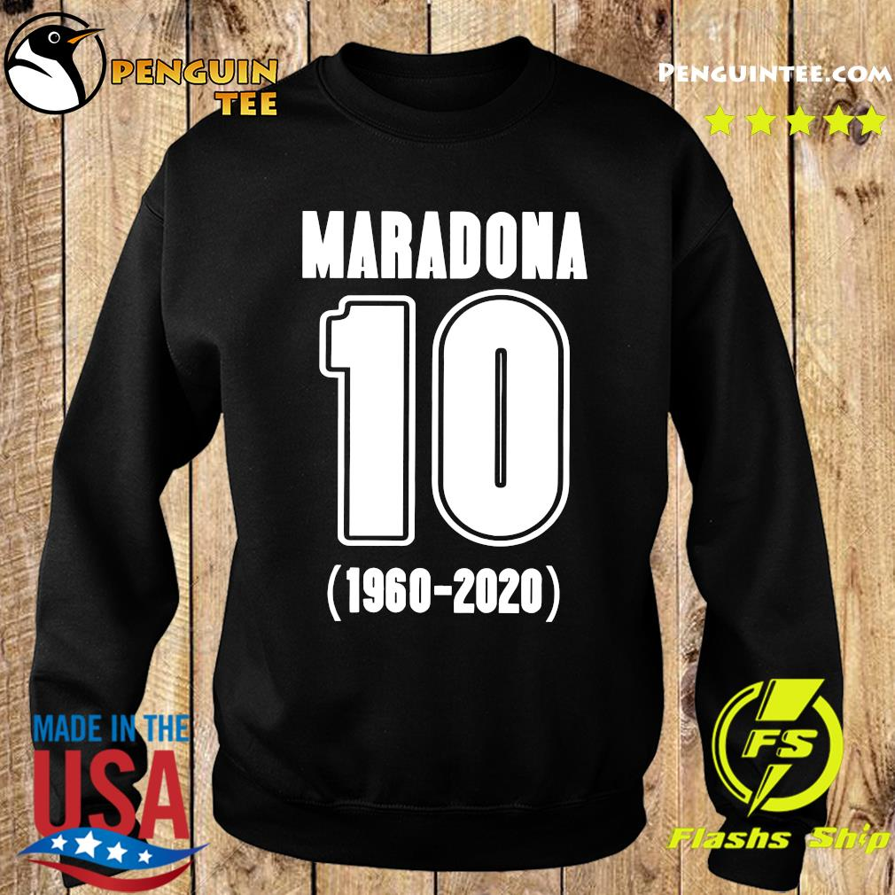 Diego Maradona 10 1960 2020 Rest In Piece Maradona Shirt Sweater