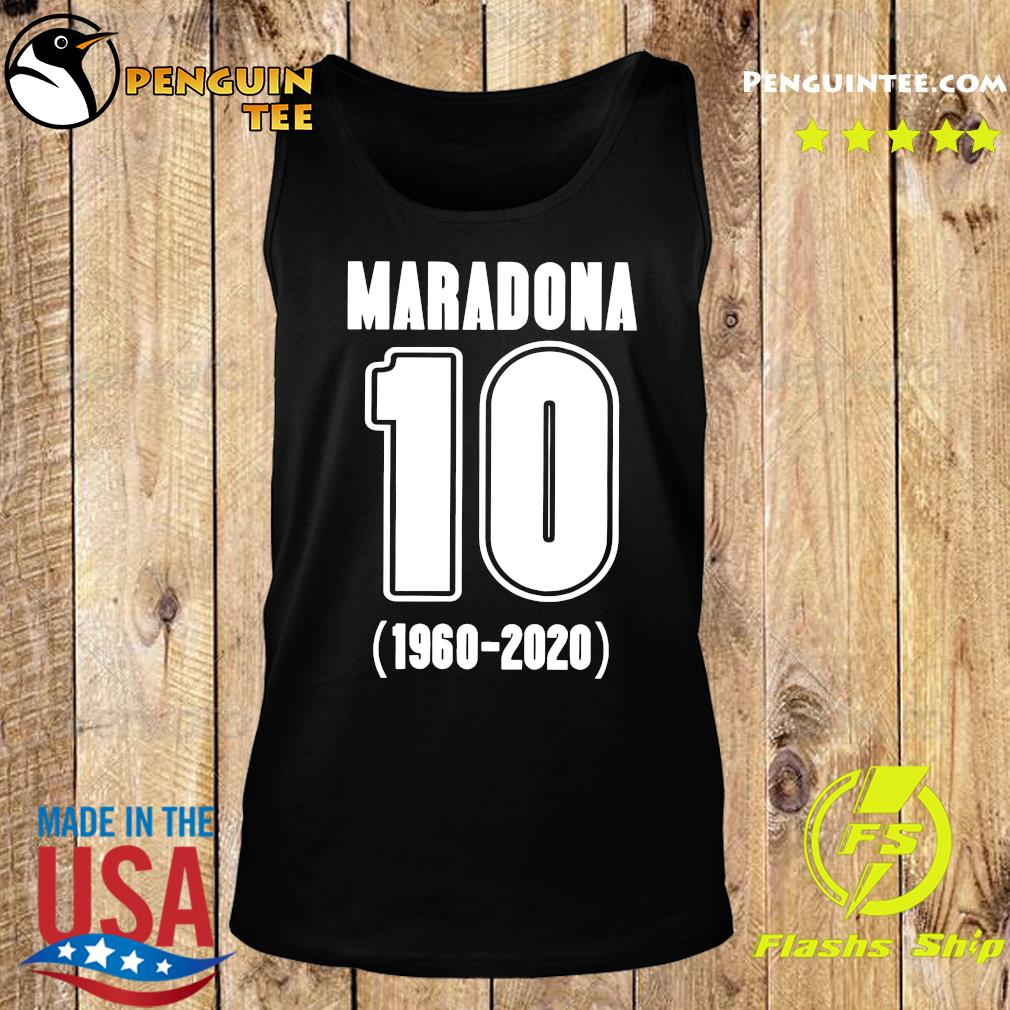 Diego Maradona 10 1960 2020 Rest In Piece Maradona Shirt Tank top